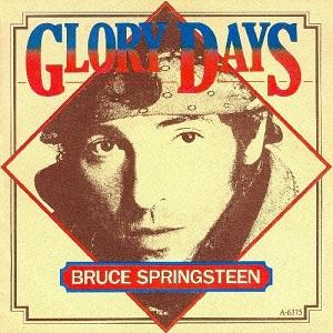 Glory Days (Bruce Springsteen)